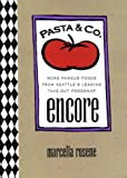 Pasta and Co. Encore
