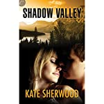 Shadow Valley | Kate Sherwood