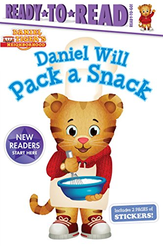 Daniel Will Pack a Snack (Daniel Tiger's Neighborhood)