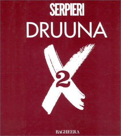 Druuna X, tome 2 Album – 7 décembre 1998 Paolo Eleuteri Serpieri Bagheera 2908406535 Erotisme
