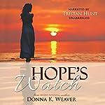 Hope's Watch: Safe Harbors, Book 1.5 | Donna K. Weaver