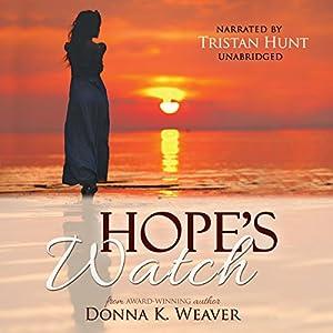 Hope's Watch Audiobook