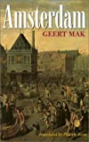 Amsterdam, Geert Mak, 0674009932
