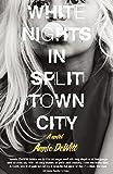 White Nights in Split Town City