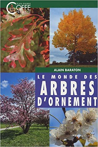 En ligne téléchargement Le monde des arbres d'ornement epub pdf