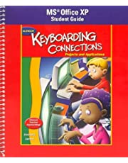 Glencoe Keyboarding Connections: Projects and Applications, Office XP Student Guide