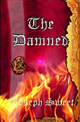 The Damned (Damnation Chronicles, Book 1) (The Damnation Chronicles)
