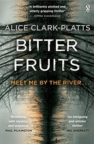 Bitter Fruits: DI Erica Martin Book 1 (Erica Martin Thriller) by Alice Clark-Platts (2015-07-02)