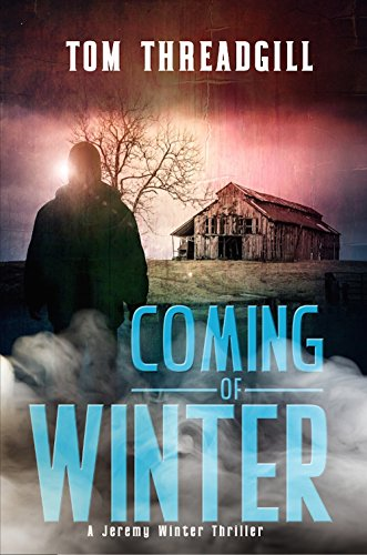- Coming of Winter (A Jeremy Winter Thriller Book 1)