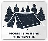 Best Tent With Slips - Ambesonne Quote Mouse Pad, Home is Where the Review