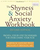 The Shyness and Social Anxiety, Martin M. Antony and Richard P. Swinson, 1572245530