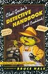Chet Gecko's Detective Handbook (and...