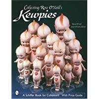 COLLECTING ROSE ONEILLS KEWPIE (Schiffer Book for Collectors Series)