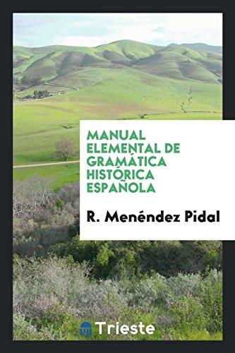 Manual elemental de gramática histórica española