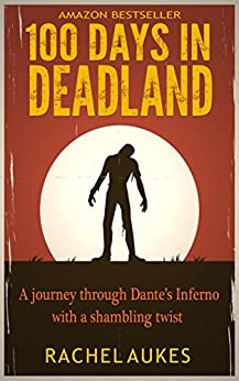 100 Days in Deadland (Deadland Saga) by [Aukes, Rachel]