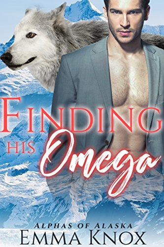 Finding His Omega: M/M Shifter Mpreg Romance (Alphas Of Alaska Book 1)