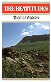 The Beatitudes, Thomas Watson, 0851510353