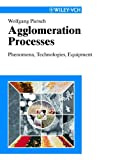 Agglomeration Processes, Wolfgang B. Pietsch, 3527303693