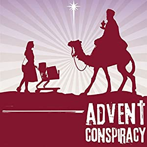 Advent Conspiracy Audiobook