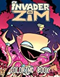 Invader Zim Coloring Book: One of the Best Coloring Book for Kids and Adults, Mini Coloring Book for Little Kids, Activity Book for All Family Members ... Books for Girls, Coloring Books for Boys