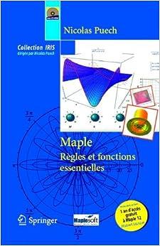 Maple - Règles et fonctions essentielles (Collection IRIS)