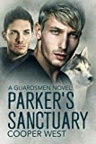 img - for Parker's Sanctuary: A Guardsmen Novel book / textbook / text book