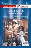 Uncle Sarge, Bonnie Gardner, 0373168764