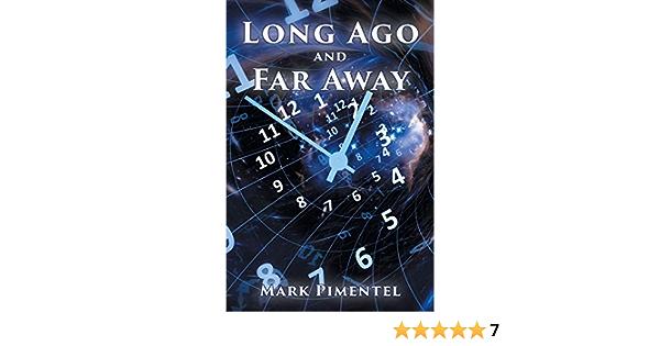 Long Ago and Far Away: Amazon.es: Pimentel, Mark: Libros en ...