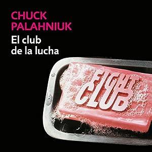 El club de la lucha [Fight Club] Audiobook
