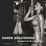 Naked Hollywood: Weegee in Los Angeles