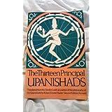 Upanishads: Thirteen Principal Upanishads