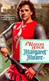 A Warrior's Honor, Margaret Moore, 0373290209