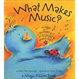 What Makes Music?: A Magic Ribbon Book with Other
