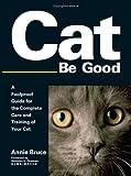 Cat Be Good, Annie Bruce, 1593374119