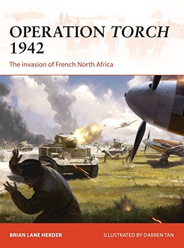 Military Operations (Operation Torch 1942: The invasion of French North Africa (Campaign))