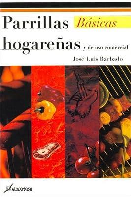 Parrillas Hogarenas Y De Uso Comercial/ Domestic And ...