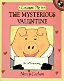 Louanne Pig in the Mysterious Valentine, Nancy Carlson, 0140506047