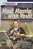 TechTV's Mod Mania with Yoshi, Joshua Yoshi DeHerrera, 0735714053