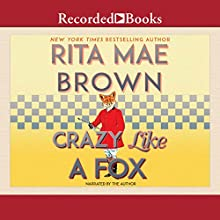 Crazy Like a Fox Audiobook by Rita Mae Brown Narrated by Rita Mae Brown