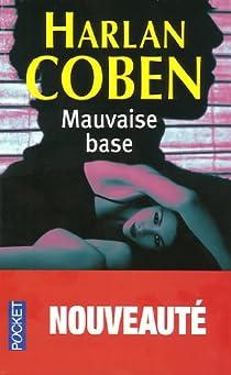 Mauvaise base par Coben