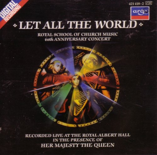 Let All The World - Royal Scho by DECCA