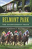 Belmont Park:: The Championship Track (Sports) offers