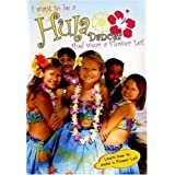 I Want To Be A Hula Dancer And Wear A Flower Lei by Kuleana Productions by Tim Savage