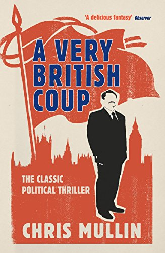 Descargar Libro A Very British Coup Chris Mullin