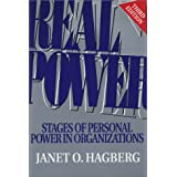 Real Power: Stages of Personal Power in Organizations, Third Edition