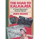 The Road to Kalamata: A Congo Mercenary's Personal Memoir
