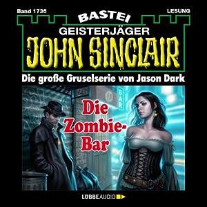 Die Zombie-Bar (John Sinclair 1736) Hörbuch