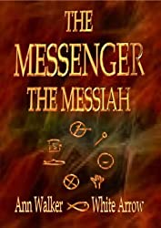 The Messenger The Messiah