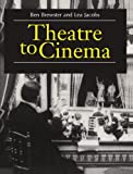 Theatre to Cinema: Stage Pictorialism and the Early Feature Film