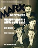 The Marx Brothers Encyclopedia, Glenn Mitchell, 1903111498